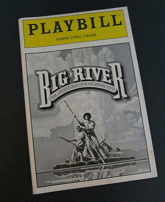 1986 Big River, Huckleberry Finn Broadway Playbill Eugene O'Neill Theatre, NYC