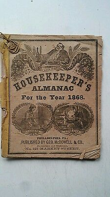 "1868 ANTIQUE BOOK "" HOUSEKEEPERS ALMANAC "" Magazine for Farmers pub Philadelphia"