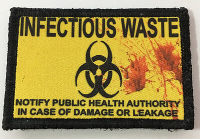Infectious Waste Sign Morale Patch Tactical Military Army Badge Flag USA Hook