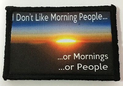I Hate Morning People Funny Morale Patch Tactical Army Military Hook Flag USA
