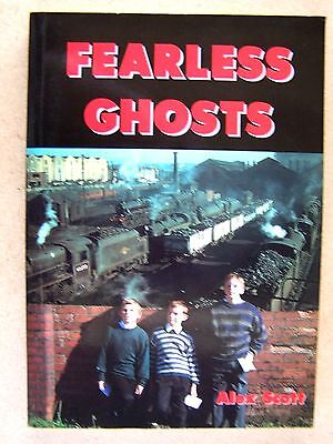 """fearless Ghosts."" Railway Trainspotters Book."