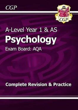 Psychology AQA (A-Level Year 1 & AS) Complete CGP Revision & Practice Book