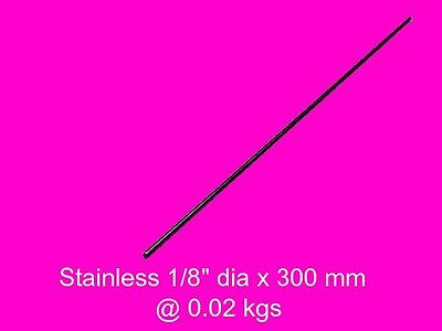 """Stainless Steel Round 3 ( 1/8"""" dia x 300 mm )-Lathe-Mill-Steam-Weld-Grind-Model"""
