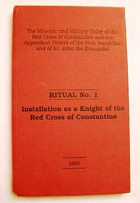 Masonic Book - Installation as a Knight of the Red Cross of Constantine 2002
