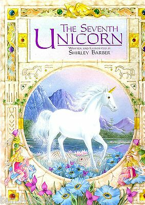 The Seventh Unicorn by Shirley Barber - hard cover 1st. edition 1998