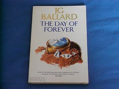The Day of Forever by J.G. Ballard, Crash / High-Rise  Science Fiction SF Sci-fi