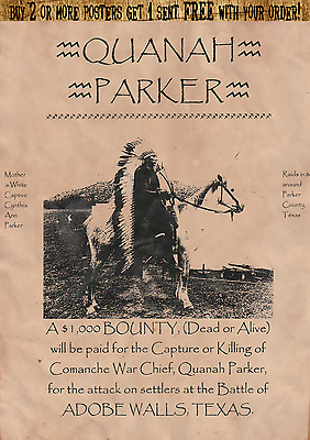 Quanah Parker~Old West,wanted,poster,indian,chief,army,geronimo,crazy Horse