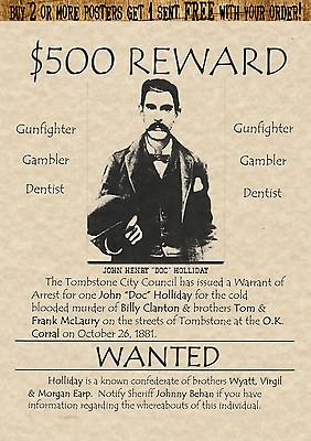 Doc Holliday~Old West Wanted Poster Earp Ok Corral Wyatt Doc Dentist Ringo