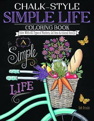 Chalk-Style Simple Life Coloring Book: Color With All Types of Markers, Gel Pens