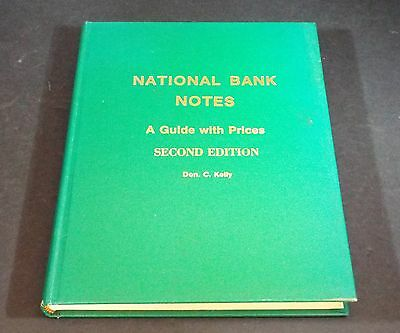 Signed by Don C Kelly 1985 National Bank Notes Book 2nd Edition