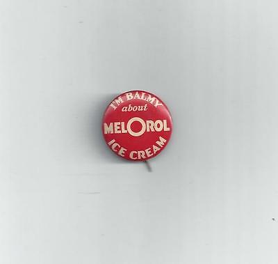 1950's Advertising Pin Back Dairy Food Ice Cream Mel O Rol Brand