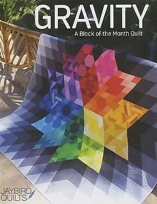 GRAVITY BLOCK OF THE MONTH QUILT QUILTING PATTERN, From Jaybird Quilts NEW