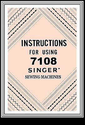 SINGER Models 7108  sewing machine instruction Manual Booklet