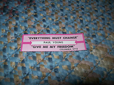 PAUL YOUNG Everything Must Change JUKEBOX TITLE STRIP Columbia 05712