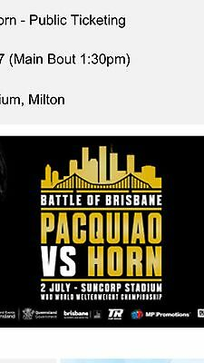 2x Manny Pacquiao VS Jeff Horn Fight Category 4 Seating SOLD OUT!
