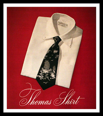 1947 Thomas Shirts Ad w Crisp White Shirt & Tie - Vintage Fashion Advertising