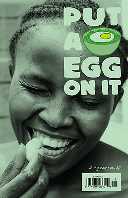 Put A Egg On It (zine) Issue #11