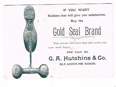 Scarce  GOLD SEAL BRAND RUBBERS  G.R. Hutchins Bangor Maine Picrure on Back