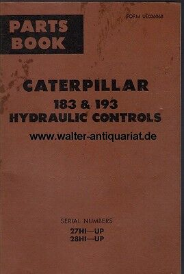 Parts Book Caterpillar 183&193 Hydraulic Controls 27HI-UP 28 HI-UP Februar 1969