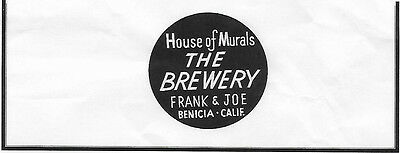 """Benicia Ca. """" THE BREWERY House of Murals"""" ORIGNIAL """"PROOF"""" NEGATIVE .. 1940s"""