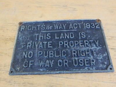 Original 1930's Cast Sign ~ Rights of Way Act 1932