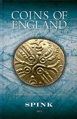2013 Spink Standard Catalog Coins of England & United Kingdom 48th Edition