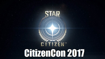CitizenCon 2017 Star Citizen Event Ticket Karte Frankfurt 27.10.2017 Ausverkauft