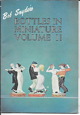 Bob Snyder's Bottles in Miniature Volume II - 1970 Illustrated in BW & Color