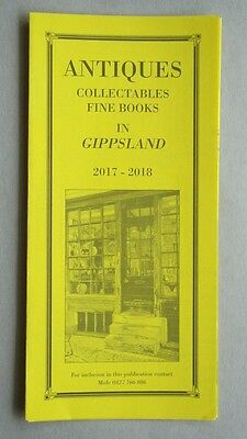 Antiques Collectables Fine Books In Gippsland 2017-2018 Brochure