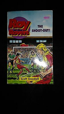 Roy of the Rovers The Shoot-Out By Scott Goodhall Vintage Paperback Book (1993)