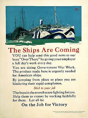Original Vintage WWI Poster The Ships are Coming by Adolph Treidler c1917 Navy