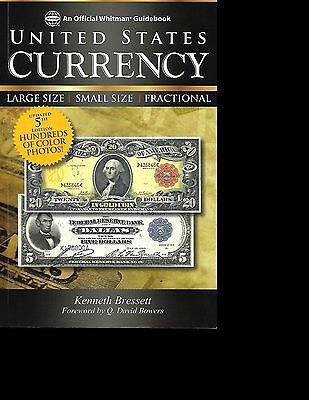 UNITED STATES CURRENCY by KENNETH BRESSETT 5TH EDITION PUBLISHED IN 2012