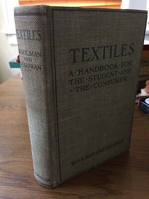 1915 Textiles A Handbook for the Student and the Consumer by Woolman & McGowan