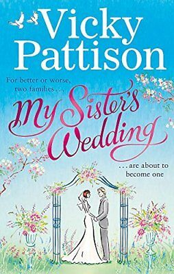 My Sisters Wedding: For better or worse two by Vicky Pattison New Paperback Book