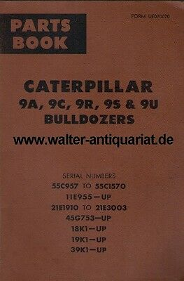 Parts Book Caterpillar Bulldozer 9A, 9C,  9R, 9S & 9U Januar 1970