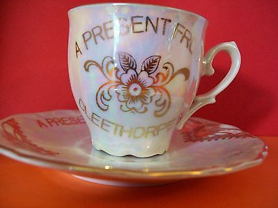 A 'PRESENT FROM CLEETHORPES', Lustre Glazed, Cup & Saucer (Foreign Made)