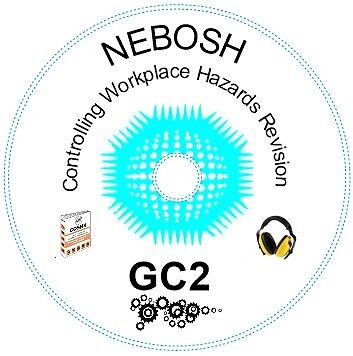 NEBOSH National General Certificate GC2 Revision Pack
