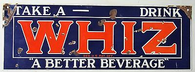 "Antique Porcelain Metal Soda Pop Sign TAKE A ""WHIZ"" DRINK Better Beverage RARE"