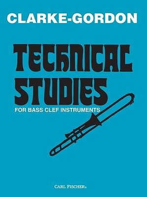 Technical Studies for Bass Clef Instruments - Bass Clef Instruments (Trombone) -