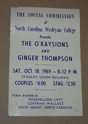 VINTAGE 1969 THE O'KAYSIONS & GINGER THOMPSON NC COLLEGE CONCERT POSTER! 11x17""
