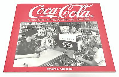 Coca Cola A History in Photographs 1930-1969 Signs/Billboards/Plants/Trucks