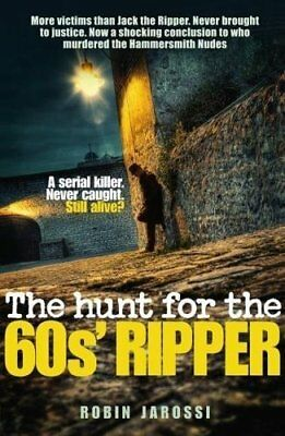 Hunt For The 60s Ripper by Robin Jarossi New Paperback Book