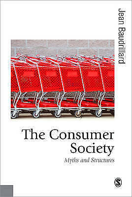 Consumer Society: Myths and Structures by Jean Baudrillard (Paperback, 1998)