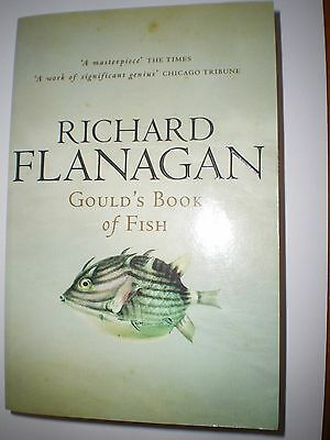 Gould's Book of Fish by Richard Flanagan (Paperback, 2015)