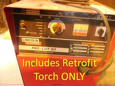 19' Replacement Plasma Torch for Lincoln® ProCut 60 Fix Repair Plasma Cutter