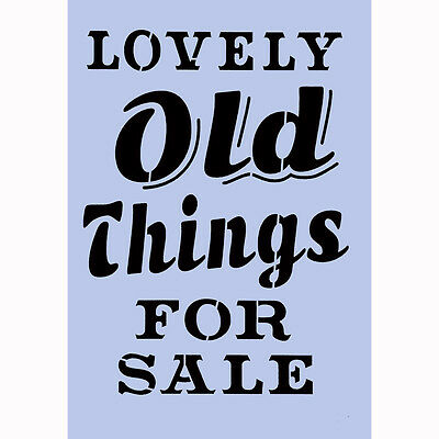 Stencil Lovely Old Things A4 Crafts Signs Furniture Spray Paint Wall Fabric 026