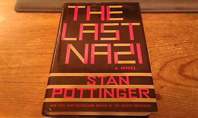 The Last Nazi a Novel By Stan Pottinger-1st Edition-HC/DJ