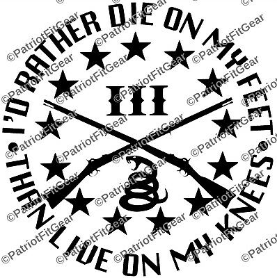 I would rather die on my feet,Then Live On My Knees,Molon Labe,Eagle,Vinyl decal