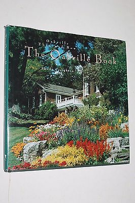 The Oakville Book by Sheila Creighton    Oakville Then and Now