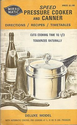 Mirro-Matic Speed Pressure Cooker and Canner: Recipes, Timetables-1972 Paperback